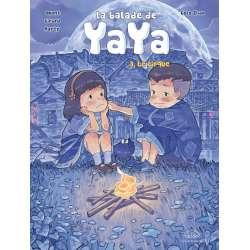Balade de Yaya (La) - Tome 3 - Le cirque