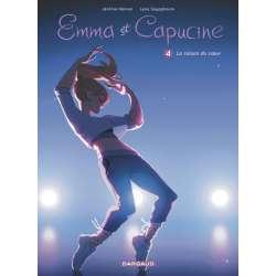 Emma et Capucine - Tome 4 - La raison du cœur
