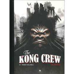 Kong Crew (The) - Tome 1 - Manhattan jungle