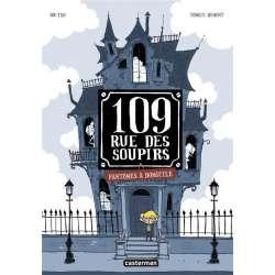 109, rue des Soupirs - Tome 1 - Fantômes à domicile