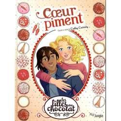 Filles au chocolat (Les) - Tome 10 - Cœur piment