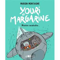 Youri et Margarine - Tome 2 - Mission cacahuète