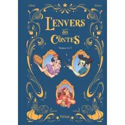Envers des contes (L') - Recueil - tomes 1 à 3