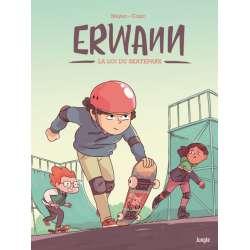 Erwann - Tome 1 - La loi du Skatepark
