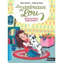 Les animaux de Lou : d'ou viens-tu petit chien ? - Poche