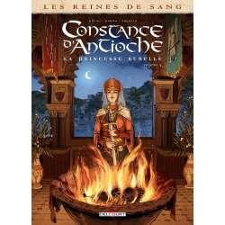 Reines de sang (Les) - Constance d'Antioche, la Princesse rebelle - Tome 2 - Volume 2