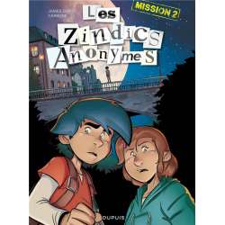 Zindics Anonymes (Les) - Tome 2 - Mission 2