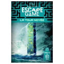 Escape 16 - La Tour noyée