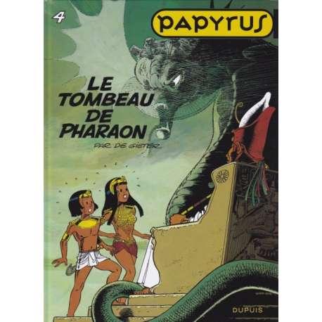 Papyrus - Tome 4 - Le tombeau de pharaon