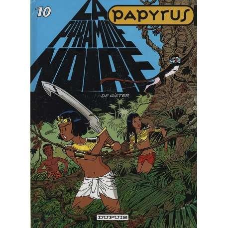 Papyrus - Tome 10 - La pyramide noire