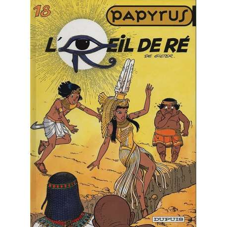 Papyrus - Tome 18 - L'œil de Ré