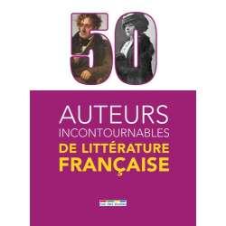 50 auteurs incontournables de littérature française - Grand Format