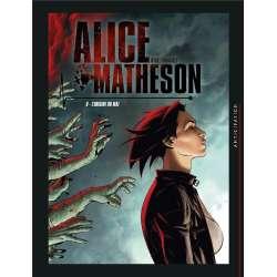 Alice Matheson - Tome 6 - L'origine du mal