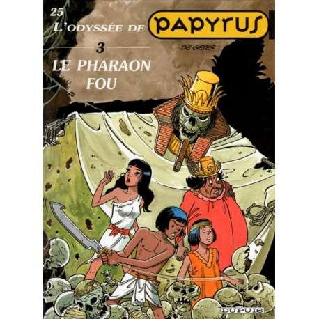 Papyrus - Tome 25 - Le pharaon fou