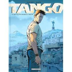 Tango (Xavier/Matz) - Tome 4 - Quitte ou double à Quito