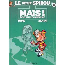 Petit Spirou (Le) - Tome 3 - Mais ! Qu'est-ce que tu fabriques ?