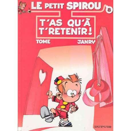 Petit Spirou (Le) - Tome 8 - T'as qu'à t'retenir !