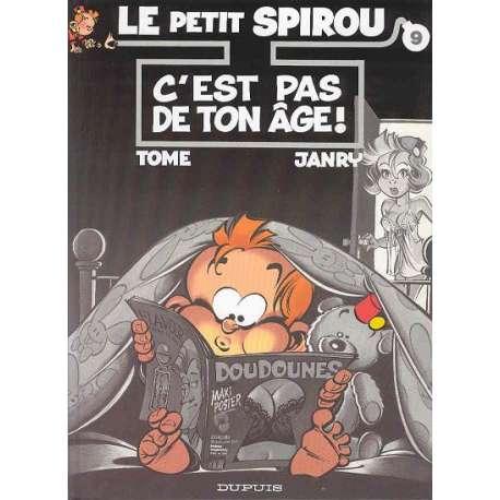 Petit Spirou (Le) - Tome 9 - C'est pas de ton âge !