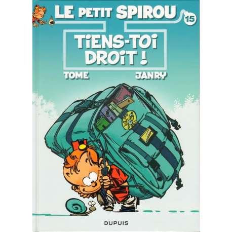 Petit Spirou (Le) - Tome 15 - Tiens-toi droit !