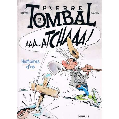 Pierre Tombal - Tome 2 - Histoires d'os