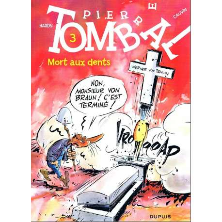 Pierre Tombal - Tome 3 - Mort aux dents