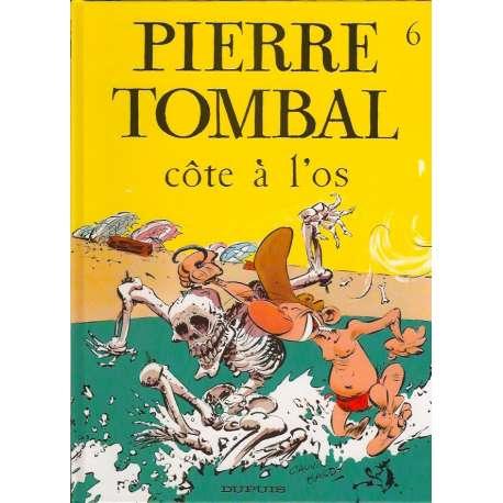 Pierre Tombal - Tome 6 - Côte à l'os