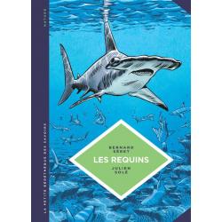 Petite Bédéthèque des Savoirs (La) - Tome 3 - Les Requins - Les connaître pour les comprendre