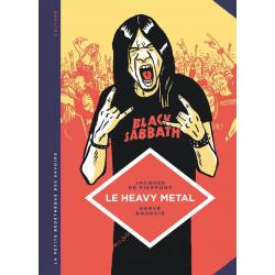 Petite Bédéthèque des Savoirs (La) - Tome 4 - Le Heavy Metal - De Black Sabbath au Hellfest