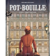 Pot-bouille - Pot-bouille