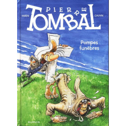 Pierre Tombal - Tome 26 - Pompes funèbres