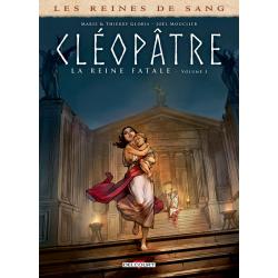 Reines de sang (Les) - Cléopâtre, la Reine fatale - Tome 3 - Tome 3