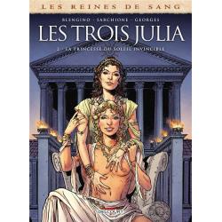 Reines de sang (Les) - Les trois Julia - Tome 2 - La princesse du soleil invincible