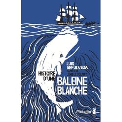 Histoire d'une baleine blanche - Grand Format