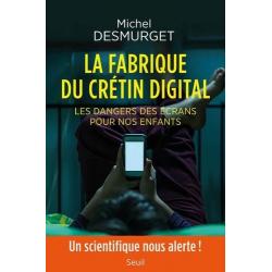 La fabrique du crétin digital - Les dangers des écrans pour nos enfants - Grand Format