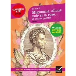 Mignonne, allons voir si la rose... et autres poèmes