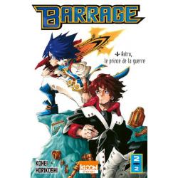 Barrage - Tome 2 - Astro, le prince de la guerre