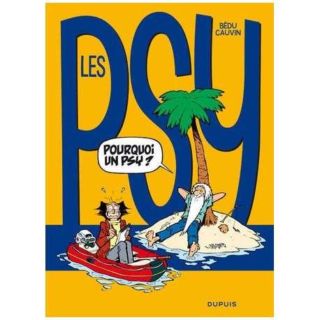 Psy (Les) - Tome 17 - Pourquoi un psy?