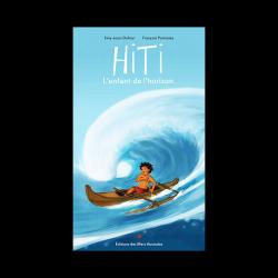 Hiti, l'enfant de l'horizon