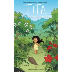 Tita - Tome 1 - Tita et les esprits de la forêt
