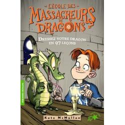 L'Ecole des Massacreurs de Dragons - Tome 9