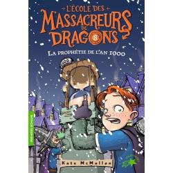 L'Ecole des Massacreurs de Dragons - Tome 8