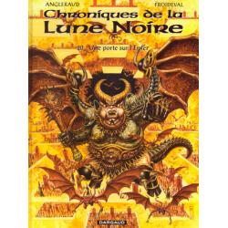 Chroniques de la Lune Noire - Tome 20 - Une porte sur l'Enfer