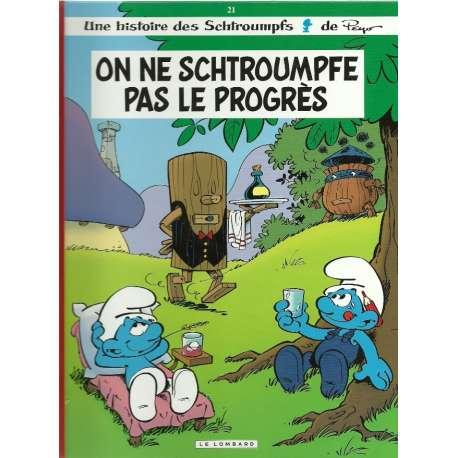 Schtroumpfs (Les) - Tome 21 - On ne schtroumpfe pas le progrès