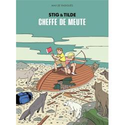 Stig & Tilde - Tome 2 - Cheffe de meute