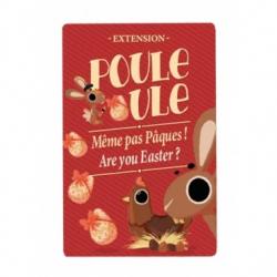 Poule Poule - Extension Même Pas Pâques !