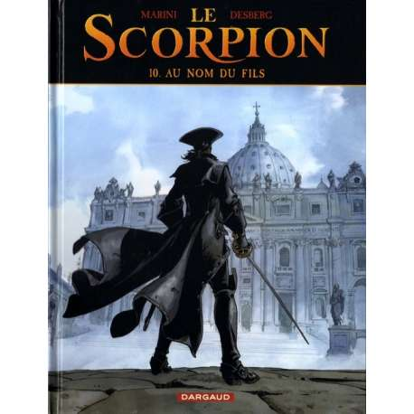 Scorpion (Le) - Tome 10 - Au Nom du Fils