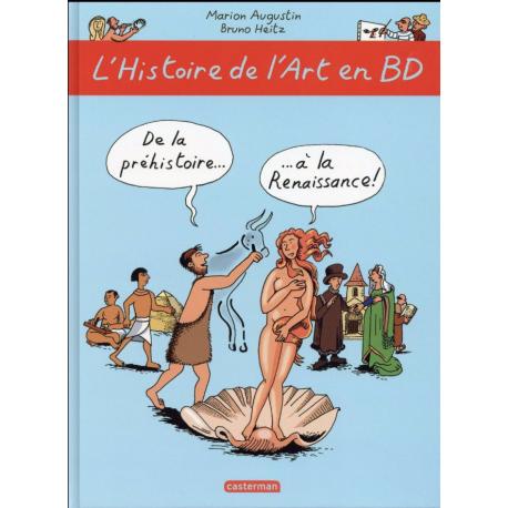 Histoire de l'art en BD (L') - Tome 1 - De la préhistoire... ...à la Renaissance !