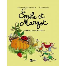 Émile et Margot - Tome 4 - Merci les monstres