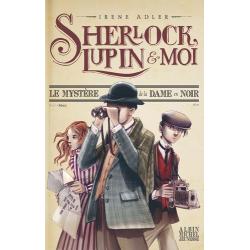 Sherlock, Lupin et moi - Tome 1