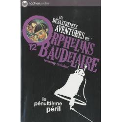 Les désastreuses Aventures des Orphelins Baudelaire - Tome 12